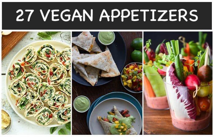 27 Vegan Appetizers