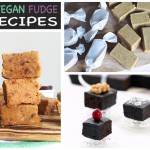 7 Vegan Fudge Recipes