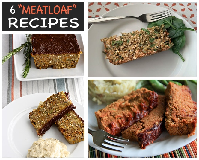 "6 Vegan ""Meatloaf"" Recipes"